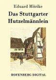Das Stuttgarter Hutzelmännlein (eBook, ePUB)