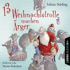 13 Weihnachtstrolle machen Ärger (MP3-Download)