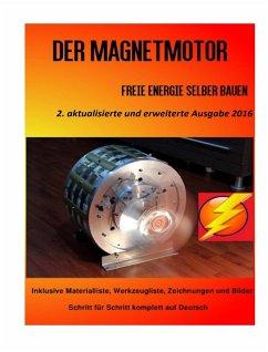 Der Magnetmotor (eBook, ePUB) - Weinand, Patrick