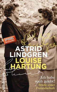 Ich habe auch gelebt! (eBook, ePUB) - Lindgren, Astrid; Hartung, Louise