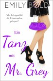 Ein Tanz mit Mr. Grey (eBook, ePUB)