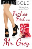 Frohes Fest mit Mr. Grey (eBook, ePUB)