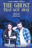 Coffee and Ghosts 2: The Ghost That Got Away (eBook, ePUB)
