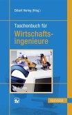 Taschenbuch für Wirtschaftsingenieure (eBook, PDF)