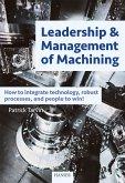 Leadership & Management of Machining (eBook, ePUB)