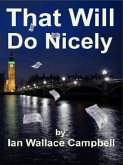 That Will Do Nicely (Inspector Roberts Investigates, #1) (eBook, ePUB)
