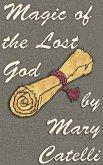 Magic of the Lost God (eBook, ePUB)