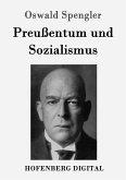 Preußentum und Sozialismus (eBook, ePUB)