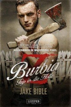 Trip in die Hölle / Z Burbia Bd.2