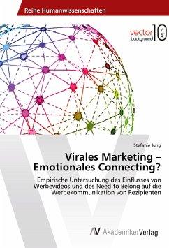 Virales Marketing - Emotionales Connecting?