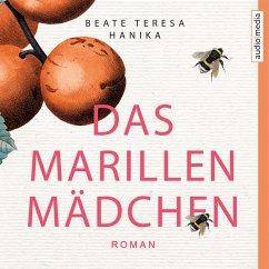Das Marillenmädchen (MP3-Download) - Hanika, Beate Teresa