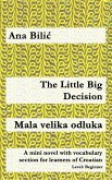 The Little Big Decision / Mala velika odluka (eBook, ePUB)