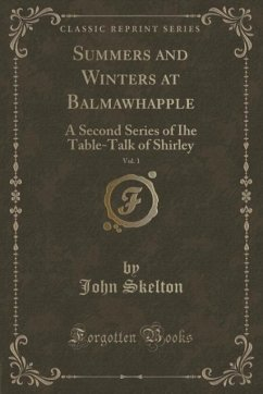 Summers and Winters at Balmawhapple, Vol. 1