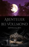 Abenteuer bei Vollmond: Annika & Ben (eBook, ePUB)