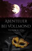 Abenteuer bei Vollmond: Yvonne & Jens (eBook, ePUB)