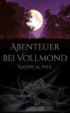 Abenteuer bei Vollmond: Nadine & Paul (eBook, ePUB)