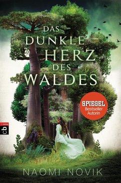 Das dunkle Herz des Waldes (eBook, ePUB) - Novik, Naomi