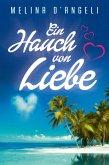 Ein Hauch von Liebe (eBook, ePUB)