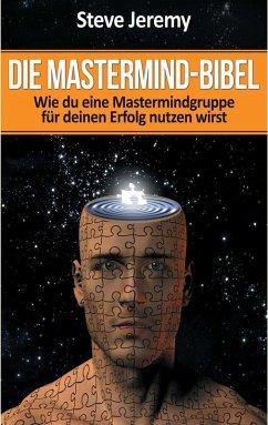 Die Mastermind-Bibel (eBook, ePUB)