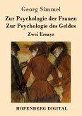 Zur Psychologie der Frauen / Zur Psychologie des Geldes (eBook, ePUB)