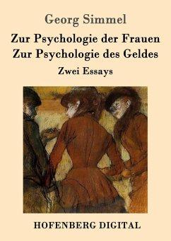 Zur Psychologie der Frauen / Zur Psychologie des Geldes (eBook, ePUB) - Simmel, Georg
