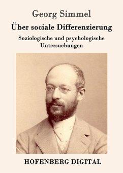 Über sociale Differenzierung (eBook, ePUB) - Georg Simmel