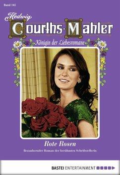 Rote Rosen / Hedwig Courths-Mahler Bd.145 (eBook, ePUB)