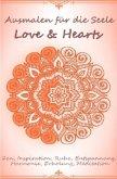 Ausmalen für die Seele - Love & Hearts
