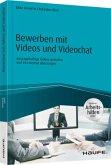 Bewerben mit Videos und Videochat - inklusive Arbeitshilfen online