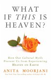 What If This Is Heaven? (eBook, ePUB)