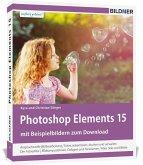 Photoshop Elements 15 - Das umfangreiche Praxisbuch!