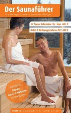 Region 18.3: Schwaben, angrenzendes Oberbayern - Der regionale Saunaführer mit Gutscheinen - Wiege, Thomas
