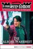 Die falsche Wahrheit / Jerry Cotton Bd.3095 (eBook, ePUB)