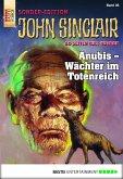 Anubis - Wächter im Totenreich / John Sinclair Sonder-Edition Bd.36 (eBook, ePUB)