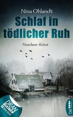 Schlaf in tödlicher Ruh / John Benthien Jahreszeiten-Reihe Bd.3 (eBook, ePUB) - Ohlandt, Nina