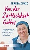 Von der Zärtlichkeit Gottes (eBook, ePUB)