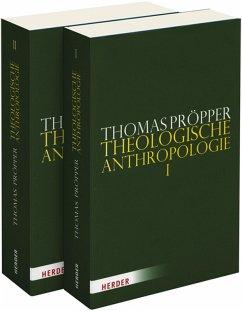 Theologische Anthropologie (eBook, PDF) - Pröpper, Thomas