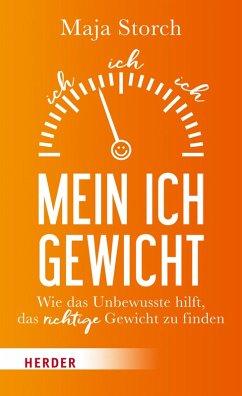 Mein Ich-Gewicht (eBook, ePUB) - Storch, Maja