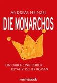 Die Monarchos (eBook, ePUB)