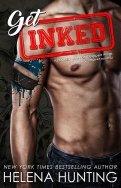 Get Inked: (A PUCKED Series and Clipped Wings C...