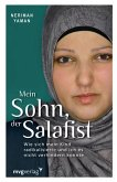 Mein Sohn, der Salafist (eBook, ePUB)