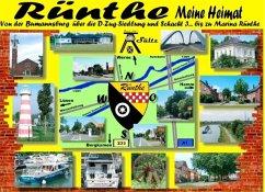 Rünthe - meine Heimat - von der Bumannsburg über die D-Zug-Siedlung und Schacht 3 bis zu Marina Rünthe (eBook, ePUB)