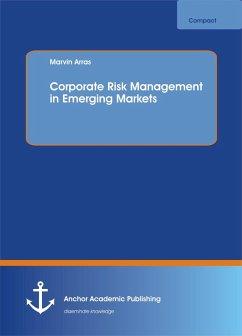 Corporate Risk Management in Emerging Markets (eBook, PDF) - Arras, Marvin