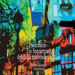 Hildesheim - Ein Spaziergang durch die malerische Altstadt (eBook, ePUB)