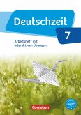 Deutschzeit 7. Schuljahr - Allgemeine Ausgabe - Arbeitsheft mit interaktiven Übungen auf scook.de