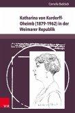 Katharina von Kardorff-Oheimb (1879-1962) in der Weimarer Republik (eBook, PDF)