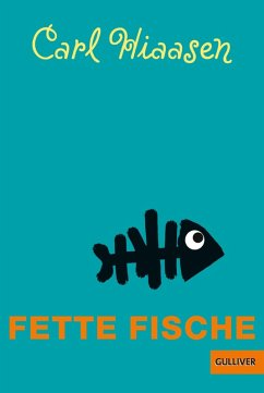 Fette Fische (eBook, ePUB) - Hiaasen, Carl