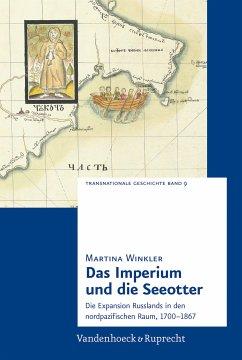 Das Imperium und die Seeotter (eBook, PDF) - Winkler, Martina