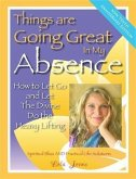 Things Are Going Great in My Absence (eBook, ePUB)