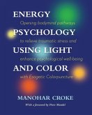 Energy Psychology Using Light and Colour